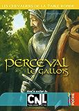 Perceval le Gallois: Les Chevaliers de la Table ronde tome 3
