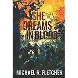 She Dreams in Blood