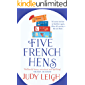 Five French Hens: A warm and uplifting feel-good novel for 2020
