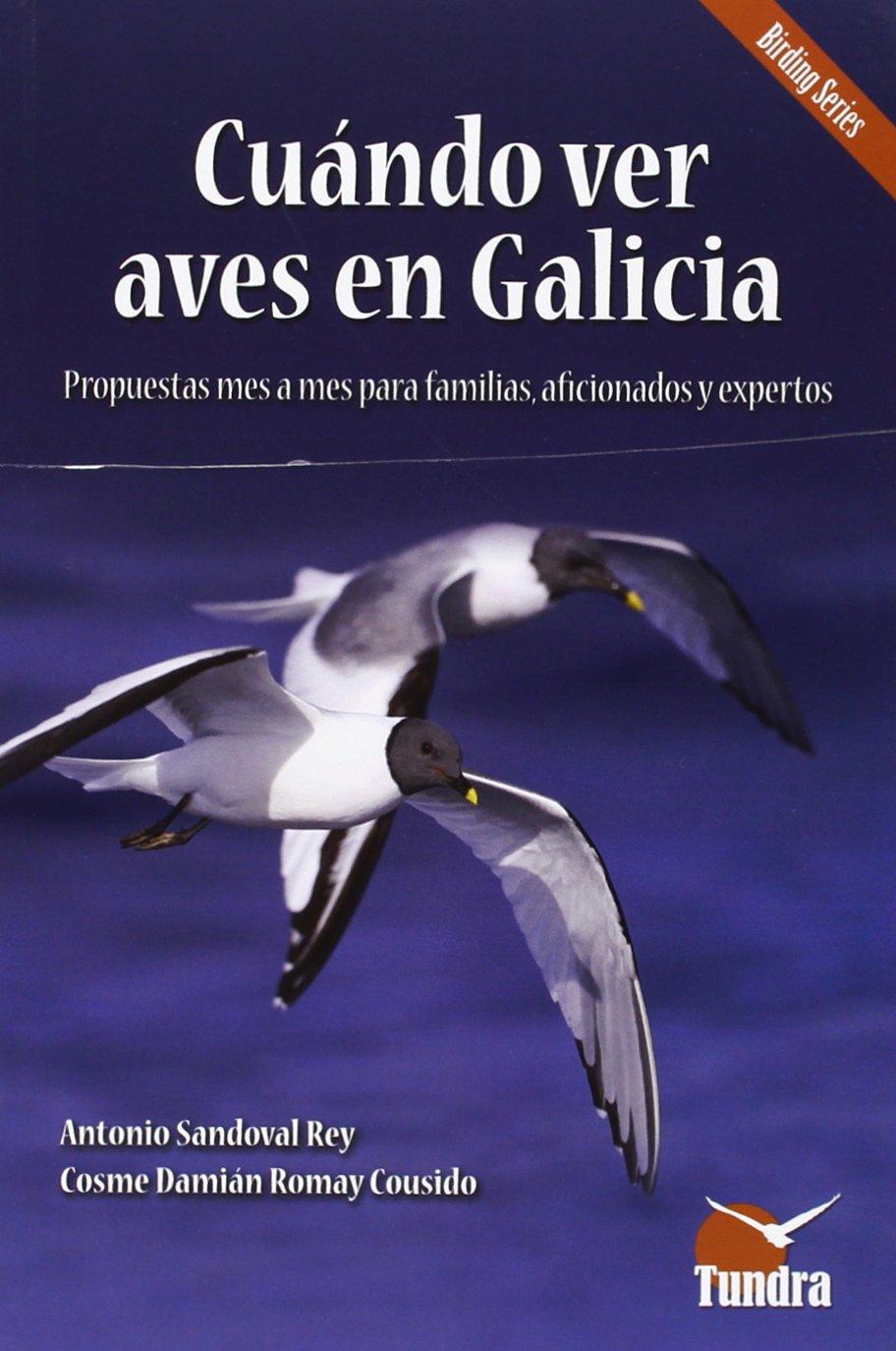 Cuándo Ver Aves En Galicia (Cuadernos De Naturaleza): Amazon.es: Vv.Aa.: Libros