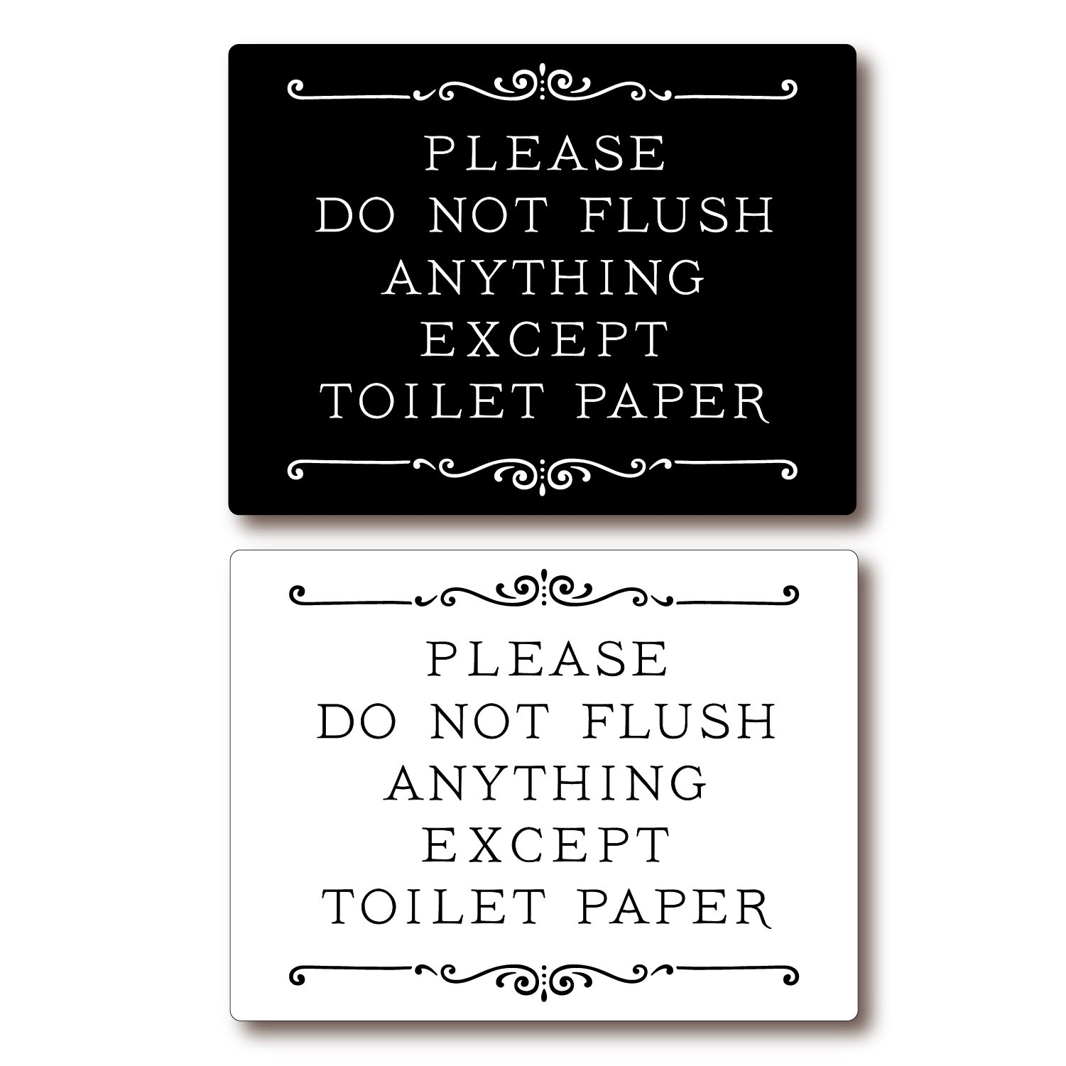 Please Do Not Flush Anything Except Toilet Paper Sign (black)