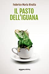 Il pasto dell'iguana (Riccardo Ranieri Vol. 5) (Italian Edition) Kindle Edition