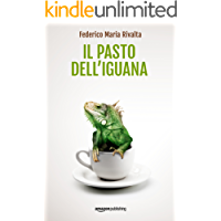 Il pasto dell'iguana (Riccardo Ranieri Vol. 5)
