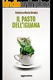 Il pasto dell'iguana (Riccardo Ranieri's Series Vol. 5)