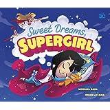 Sweet Dreams, Supergirl (DC Super Heroes)