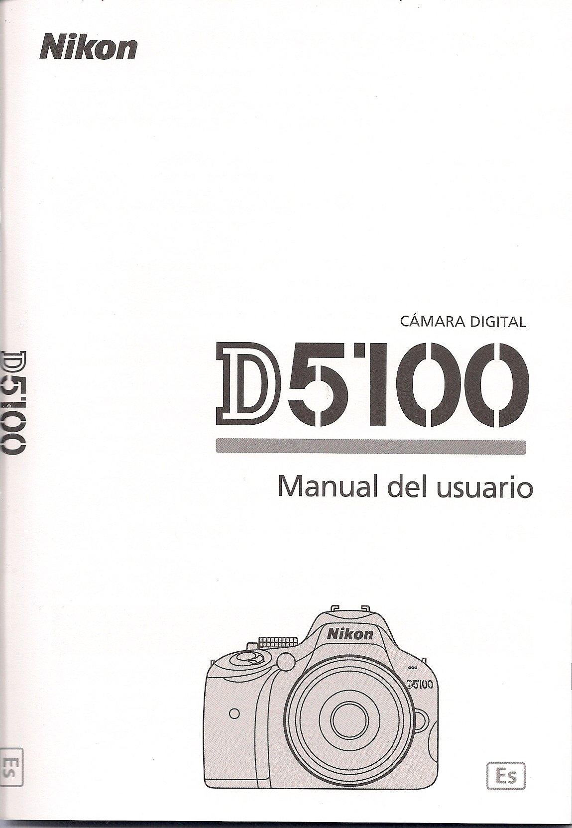 Nikon D5100 Manual del usuario Spanish Instructions Español Paperback – 2011