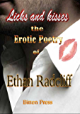 Licks and Kisses: the Erotic Poetry of Ethan Radcliff