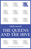The Queens and the Hive (Bloomsbury Reader)