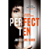 Perfect Ten: A powerful novel about one woman's search for revenge