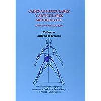 Cadenas musculares y articulares metodo g.d.s. cadenas antero-latera