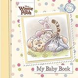Disney Winnie The Pooh My Baby Book (Disney Baby Record Book)