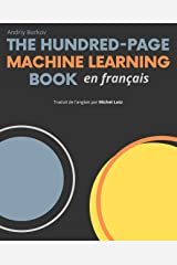 The Hundred-Page Machine Learning Book en français (French Edition) Kindle Edition