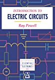 Introduction to Electric Circuits (Essential Electronics)