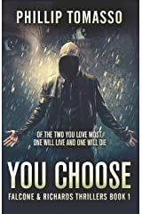 You Choose (Falcone & Richards Thrillers) Paperback