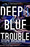 Deep Blue Trouble (Lori Anderson)