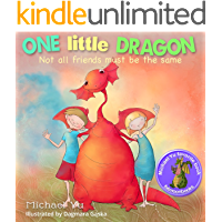 Children Bedtime story picture book for Kids: One Little Dragon, Not all Friends Must be the Same. (English Edition)