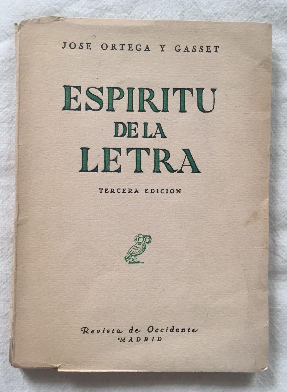 Espíritu de la letra. Tapa blanda by ORTEGA Y GASSET, José ...