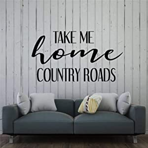 Country Roads Take Me Lyrics Black White Pink Red Purple Vinyl Art Wall Decal , Wall Stickers & Murals ,Peel and Stick Home Poster Decor for Bedroom, Living Room ,Nursery Indoor.