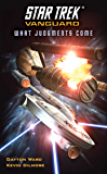 Vanguard: What Judgments Come (Star Trek: Vanguard Book 7)