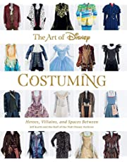 The Art of Disney Costuming (Disney Editions Deluxe)
