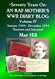 An RAF Mother's WWII Diary Blog - January 1944-December 1944: 'Sorrows and Salvation'