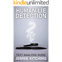 Human Lie Detection 2: text analysis guide