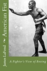 American Fist: A Fighter's View of Boxing Kindle Edition