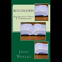Ecclesiastes: Explanatory Notes & Commentary