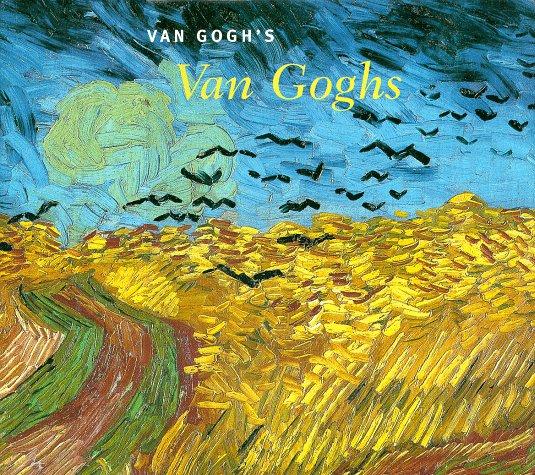 Van Gogh's Van Goghs