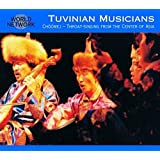 Tuvinian Musicians : Choomej