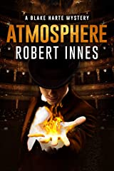 Atmosphere (The Blake Harte Mysteries Book 9) Kindle Edition