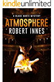 Atmosphere (The Blake Harte Mysteries Book 9) (English Edition)