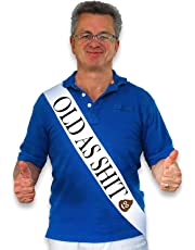 """""""Old As Sh*t"""" White Satin Sash - Birthday and Retirement Party Supplies, Ideas, Gifts and Decorations"""