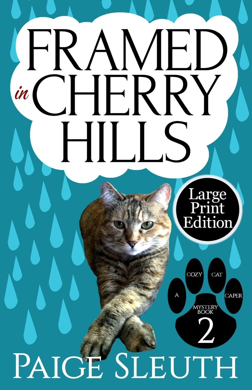 Download Framed in Cherry Hills (Cozy Cat Caper Mystery) (Volume 2) pdf