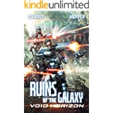 Void Horizon: A Military Scifi Epic (Ruins of the Galaxy Book 4)