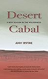 Desert Cabal: A New Season in the Wilderness