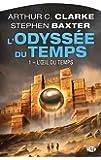 L'Odyssée du temps, Tome 1: L'Œil du temps