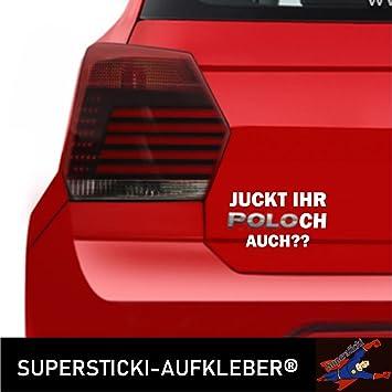 Supersticki Spaßaufkleber Für Polo Auto Juckt Ihr Poloch Auch Fun Spass Aufkleber Glatten Flächen Tuning Profi Qualität