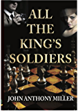 All the King's Soldiers