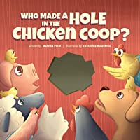 Who Made a Hole in the Chicken Coop? (1)