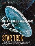 Star Trek - Coleção Mundo Nerd. Volume 1