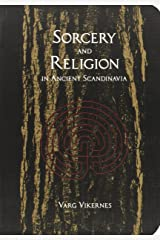 Sorcery and Religion in Ancient Scandinavia by Varg Vikernes (5-Dec-2011) Paperback Unknown Binding