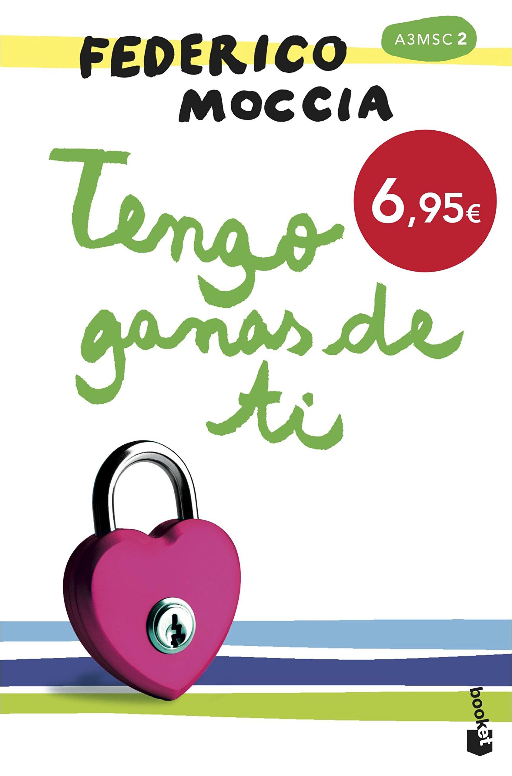 Tengo ganas de ti (Bestseller): Amazon.es: Moccia, Federico ...