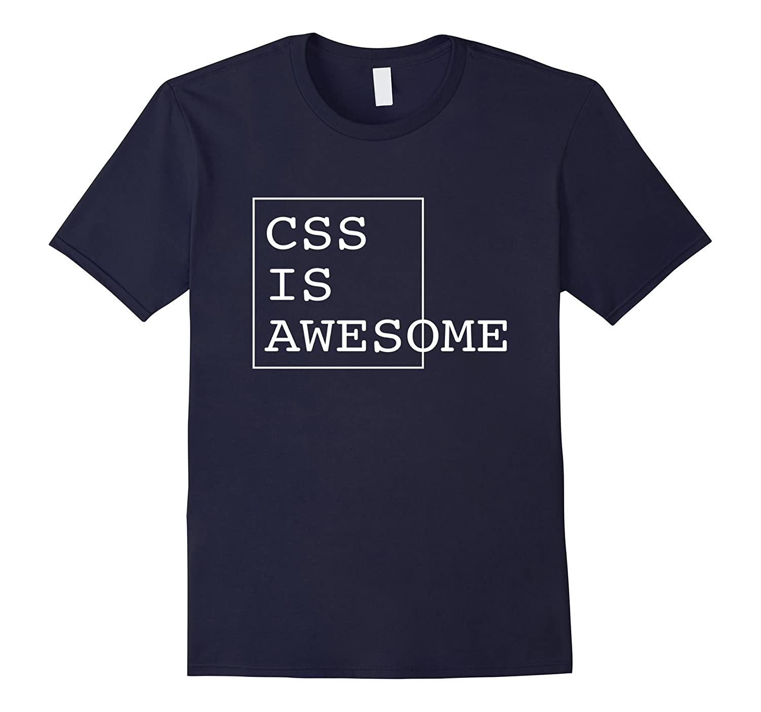 Original CSS Is Awesome Funny Shirt for Web Developers-PL