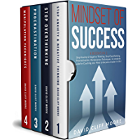 Mindset of Success: 4 books in 1: Stop Anxiety & Negative Thinking, Stop Overthinking, Procrastination, Manipulation Techniques. A complete guide for Coaching ... become a leader in life! (English Edition)