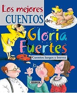 Los mejores cuentos de Gloria Fuertes (El Duende de Los Cuentos)