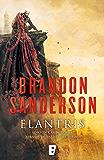 Elantris (edición décimo aniversario: versión definitiva del autor): Edición X Aniversario. Versión definitiva del autor…