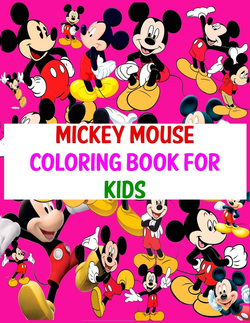 - Mickey Mouse Coloring Book For Kids: Amazing Updated Images With