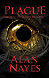 Plague: Resurrection Trilogy Book Two