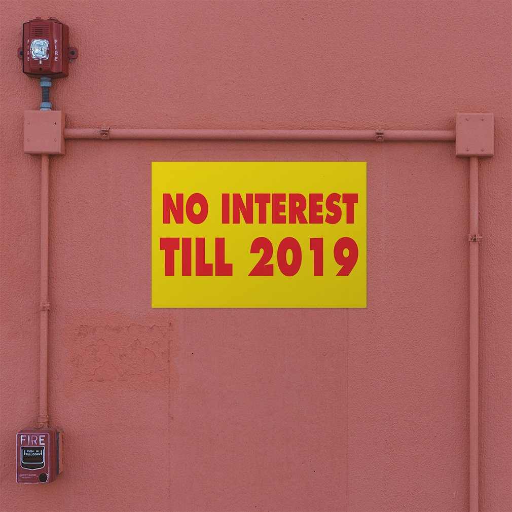 54inx36in Set of 5 Decal Sticker Multiple Sizes No Interest Till 2019 Business Theres no Interest Outdoor Store Sign Yellow